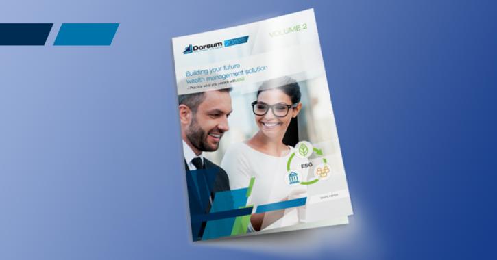 building your future wealth management solution white paper by dorsum